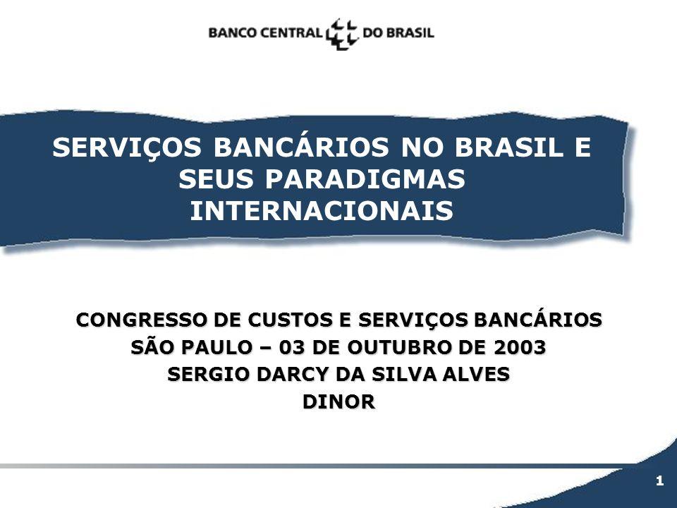 SERVIÇOS BANCÁRIOS NO BRASIL E SEUS PARADIGMAS INTERNACIONAIS