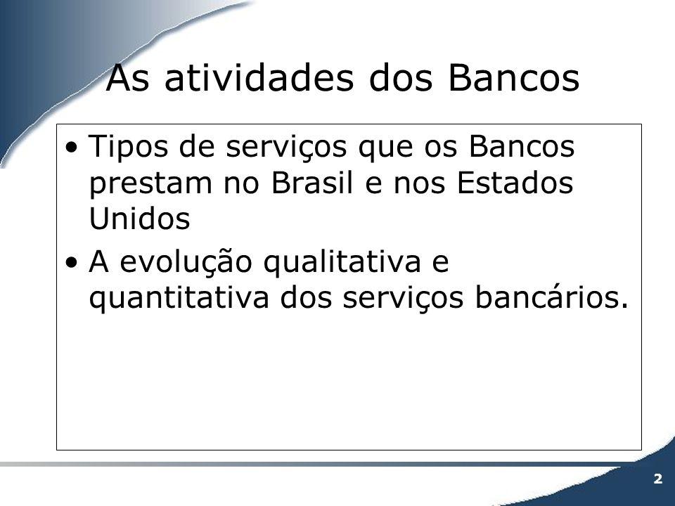 As atividades dos Bancos