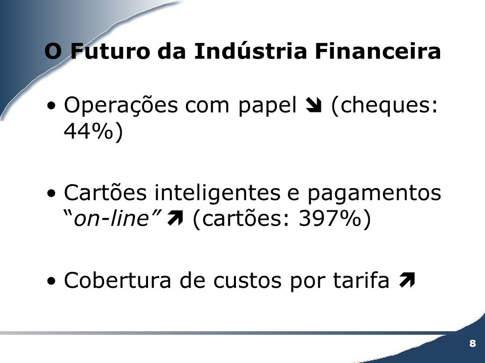 O Futuro da Indústria Financeira