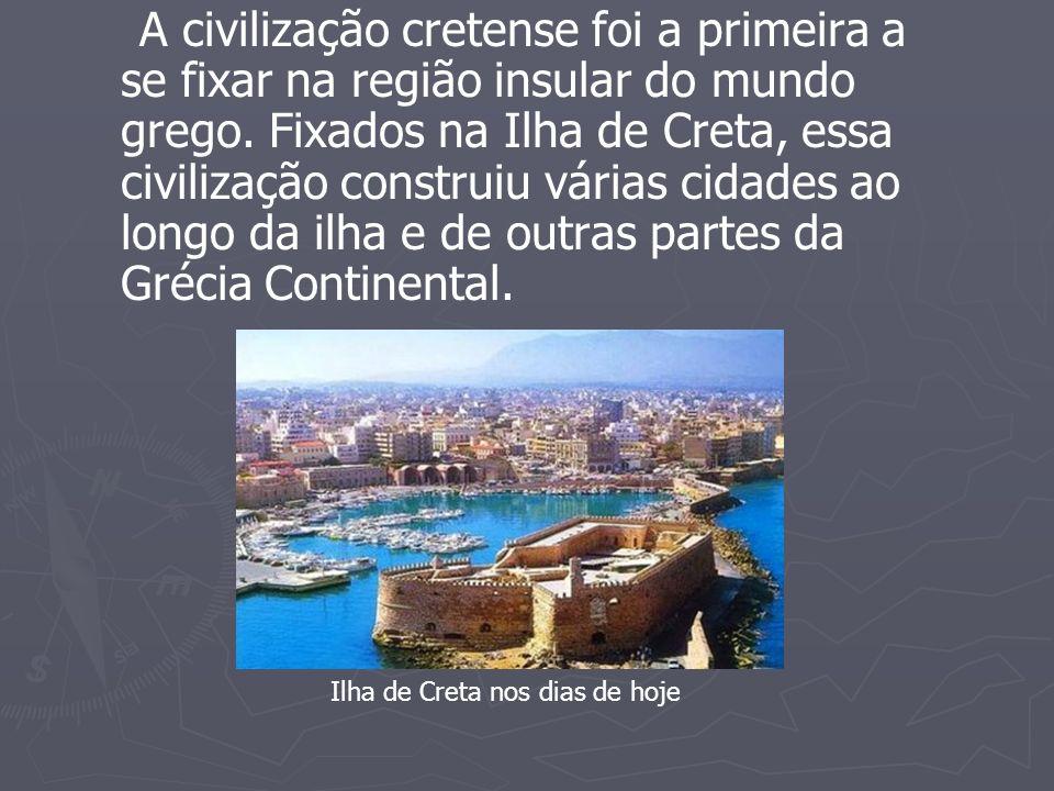 A civilização cretense foi a primeira a se fixar na região insular do mundo grego. Fixados na Ilha de Creta, essa civilização construiu várias cidades ao longo da ilha e de outras partes da Grécia Continental.