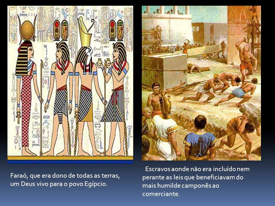 Escravos aonde não era incluído nem perante as leis que beneficiavam do mais humilde camponês ao comerciante.