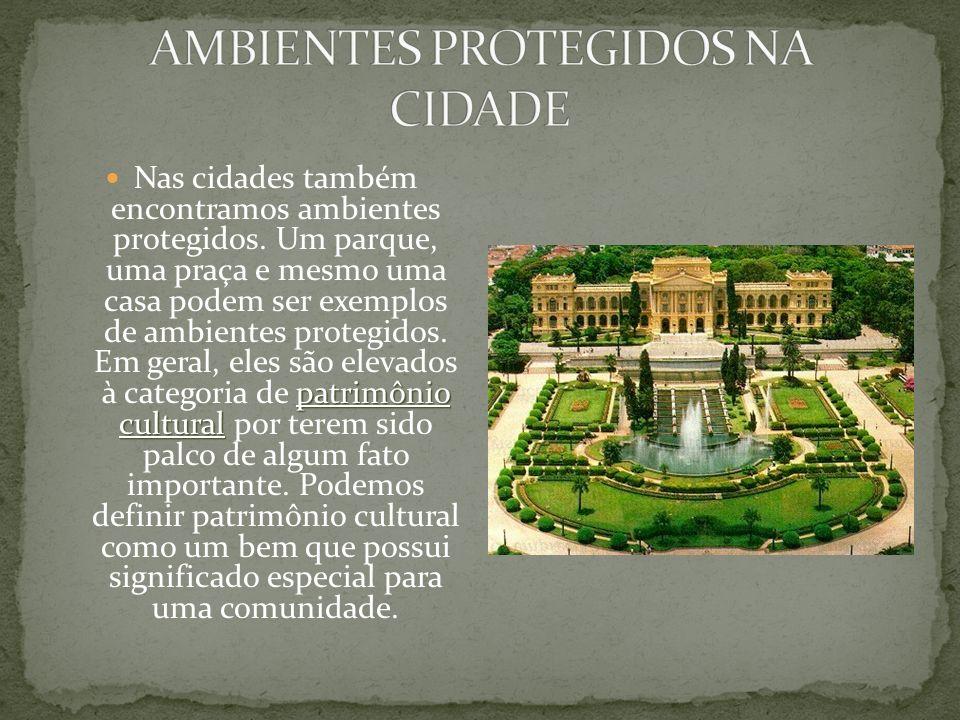 AMBIENTES PROTEGIDOS NA CIDADE