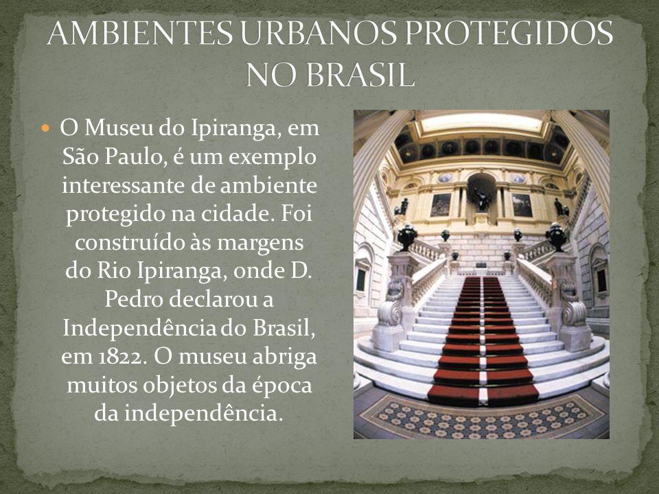 AMBIENTES URBANOS PROTEGIDOS NO BRASIL
