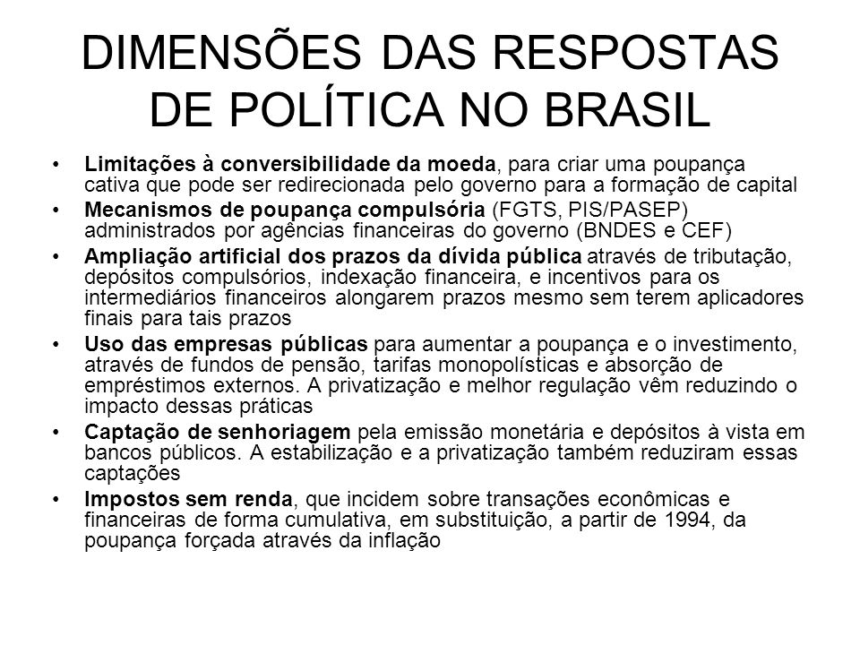 DIMENSÕES DAS RESPOSTAS DE POLÍTICA NO BRASIL