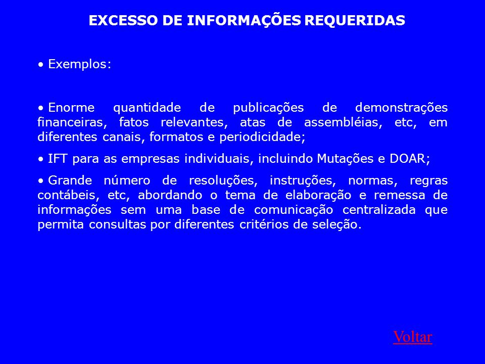 EXCESSO DE INFORMAÇÕES REQUERIDAS