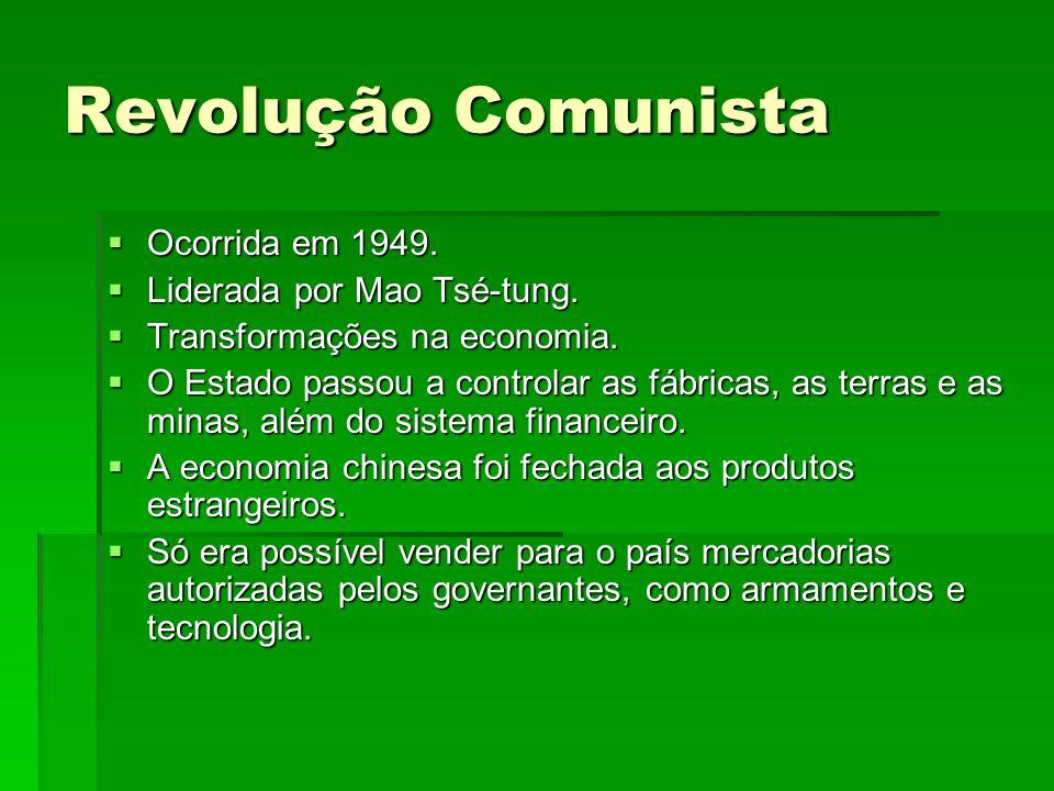 Revolução Comunista Ocorrida em 1949. Liderada por Mao Tsé-tung.