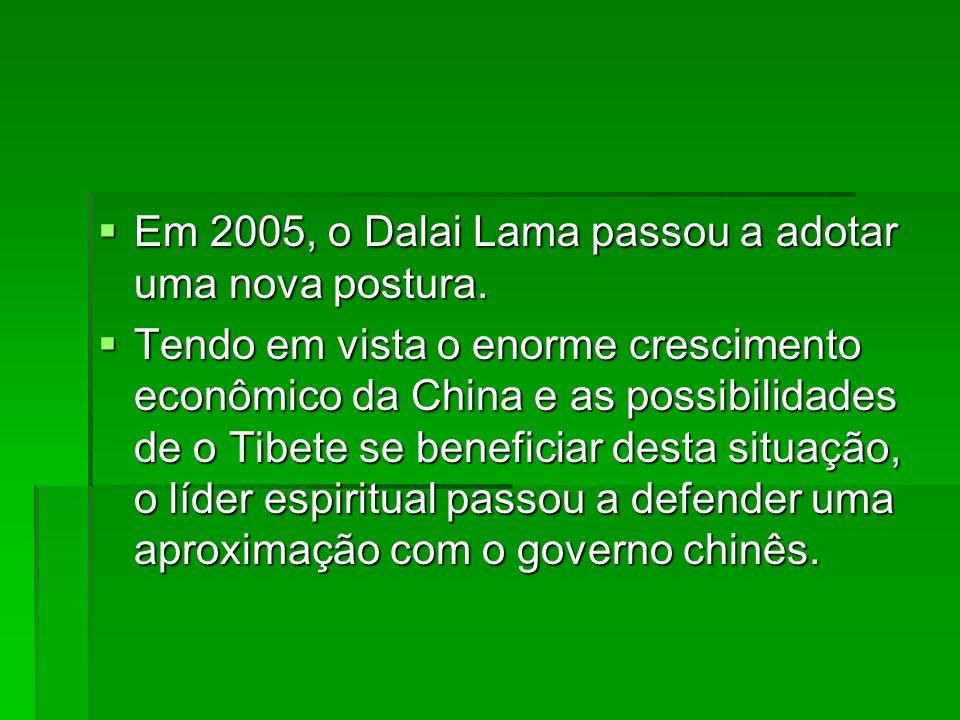 Em 2005, o Dalai Lama passou a adotar uma nova postura.