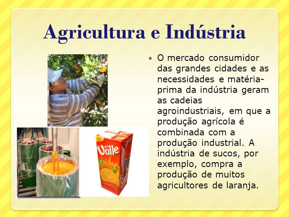 Agricultura e Indústria