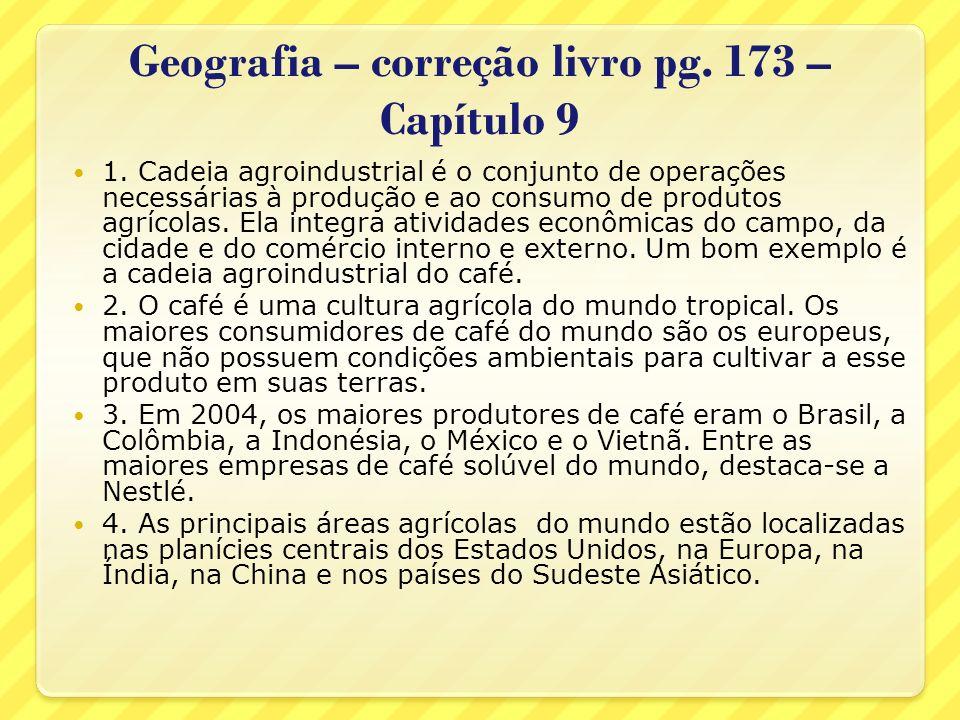 Geografia – correção livro pg. 173 – Capítulo 9