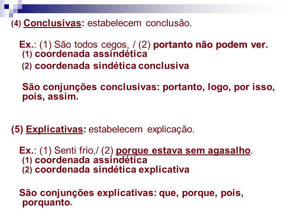 (2) coordenada sindética conclusiva
