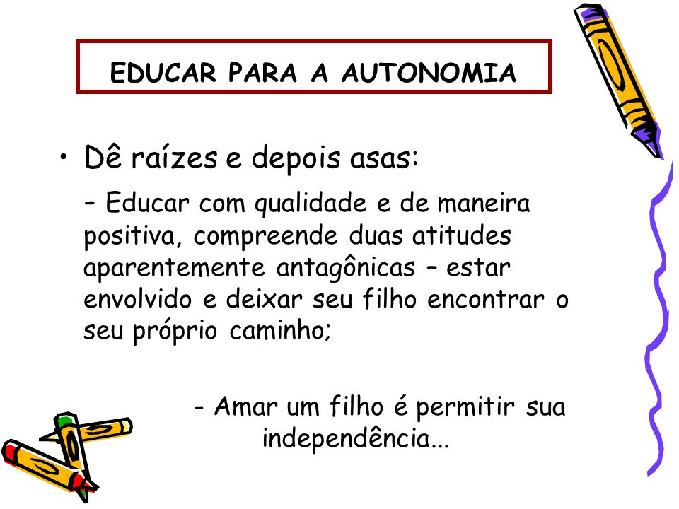 EDUCAR PARA A AUTONOMIA