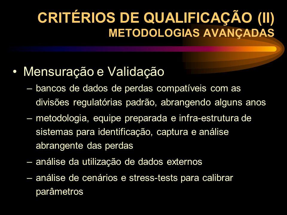 CRITÉRIOS DE QUALIFICAÇÃO (II) METODOLOGIAS AVANÇADAS
