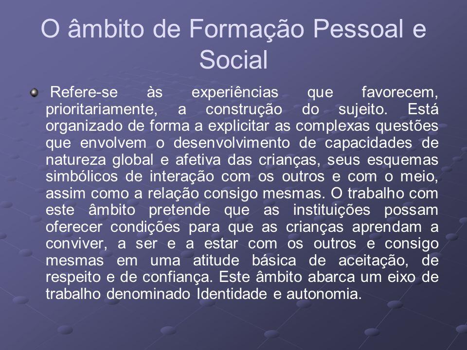 O âmbito de Formação Pessoal e Social