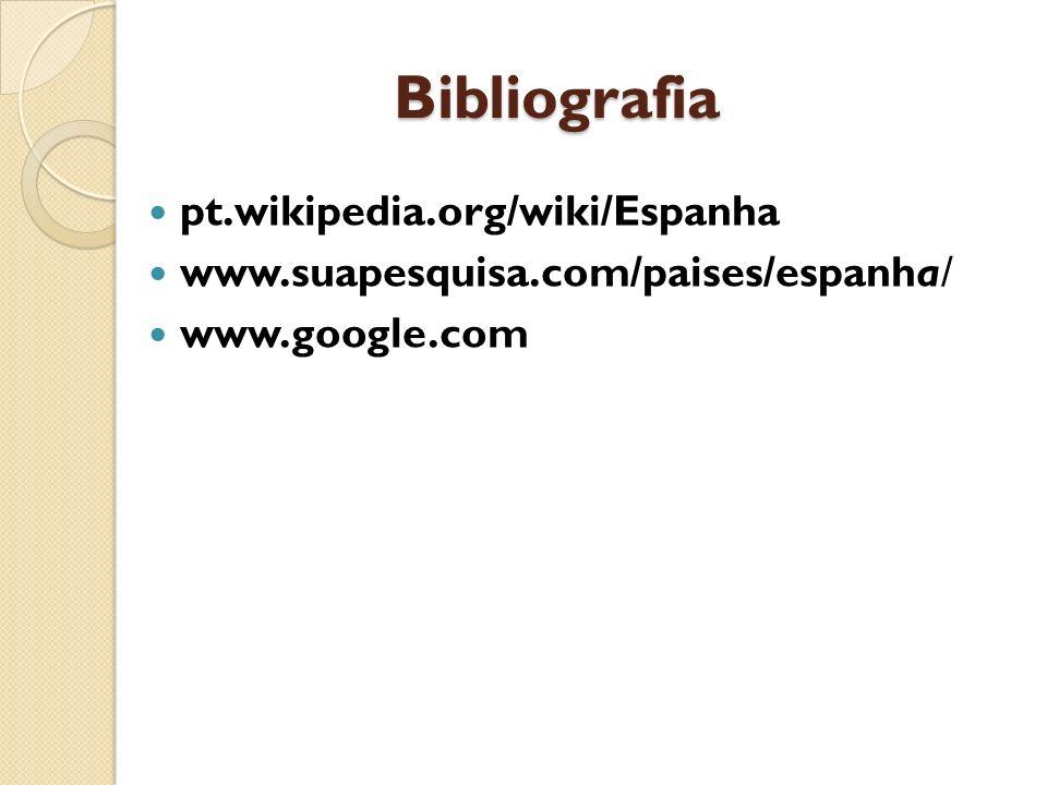 Bibliografia pt.wikipedia.org/wiki/Espanha