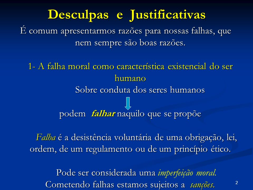 Desculpas e Justificativas