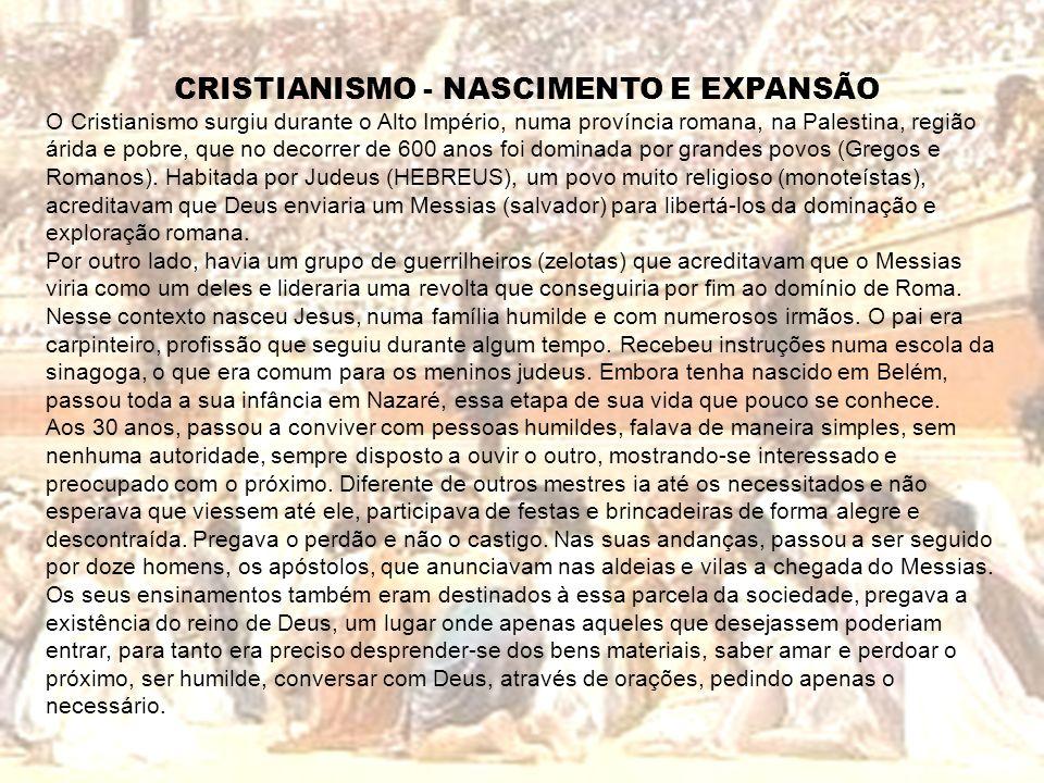 CRISTIANISMO - NASCIMENTO E EXPANSÃO