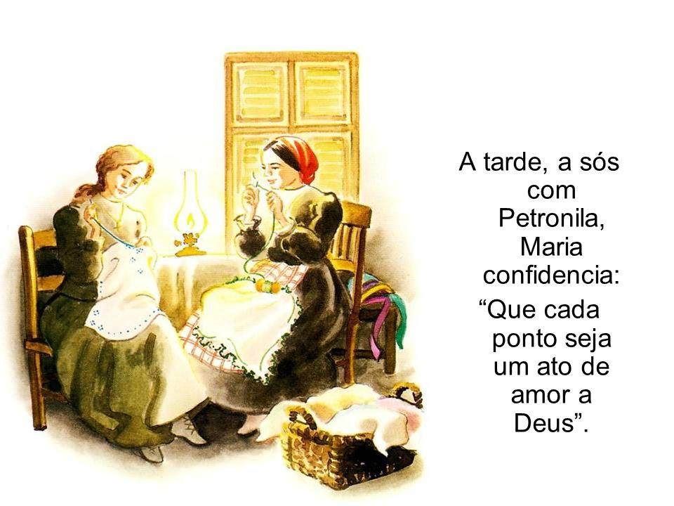 A tarde, a sós com Petronila, Maria confidencia: