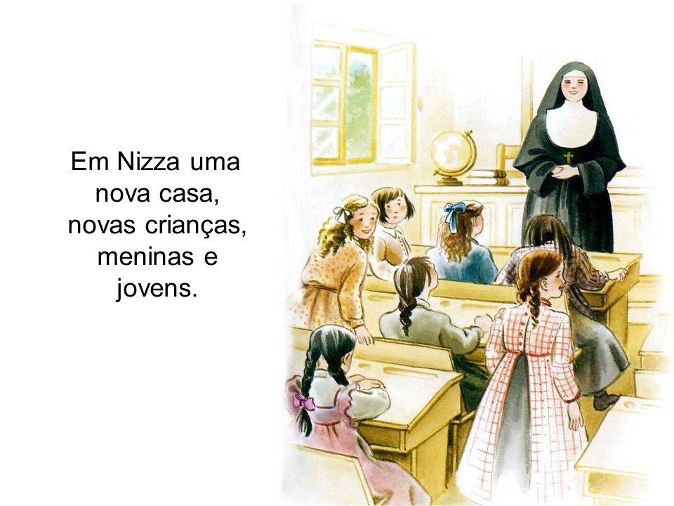 Em Nizza uma nova casa, novas crianças, meninas e jovens.