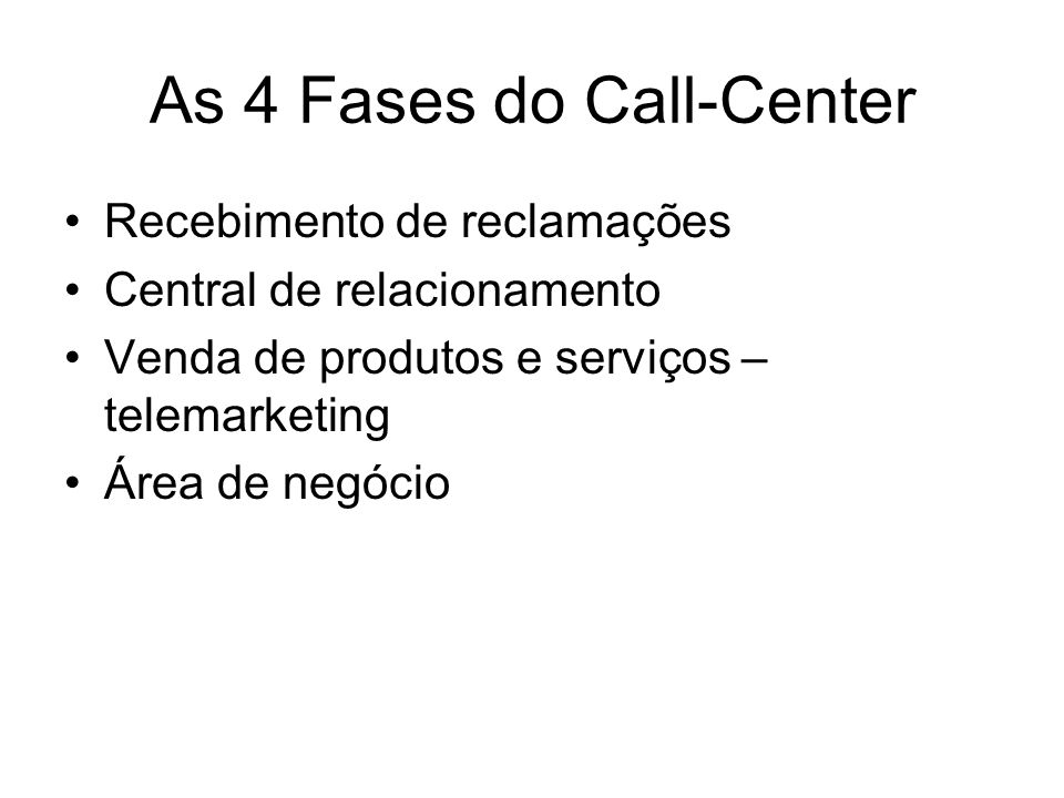 As 4 Fases do Call-Center