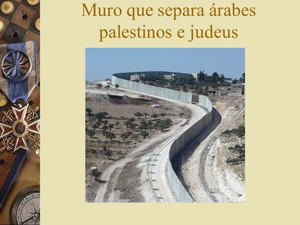 Muro que separa árabes palestinos e judeus