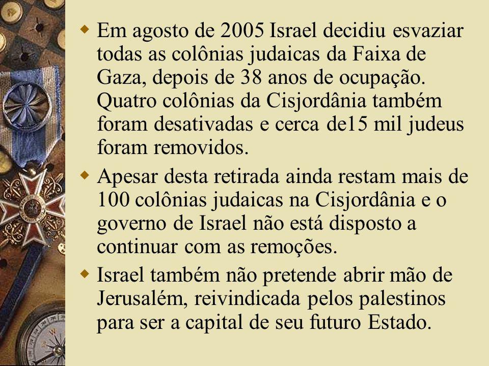 Em agosto de 2005 Israel decidiu esvaziar todas as colônias judaicas da Faixa de Gaza, depois de 38 anos de ocupação. Quatro colônias da Cisjordânia também foram desativadas e cerca de15 mil judeus foram removidos.