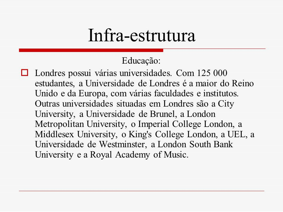 Infra-estrutura Educação: