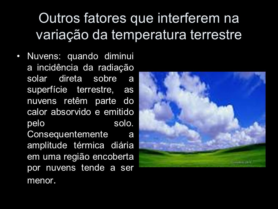 Outros fatores que interferem na variação da temperatura terrestre