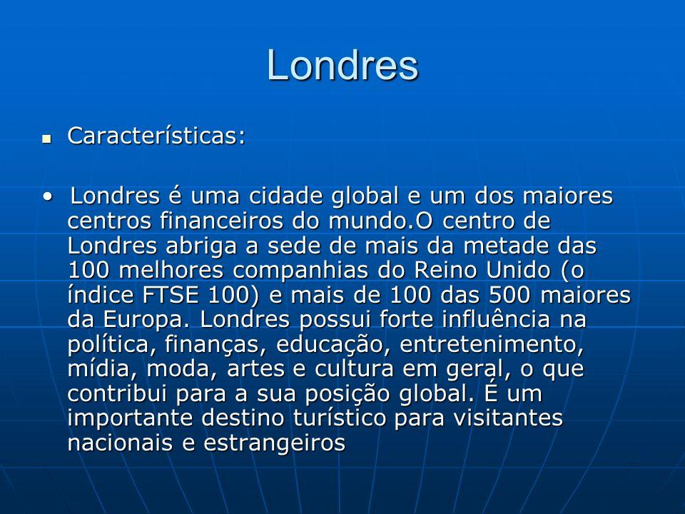 Londres Características: