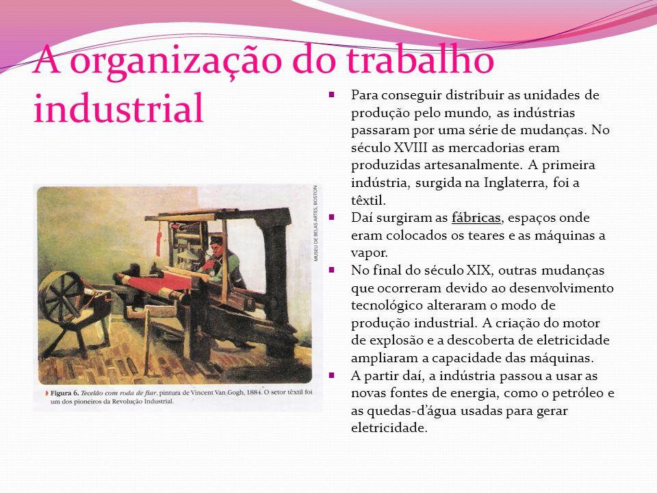 A organização do trabalho industrial