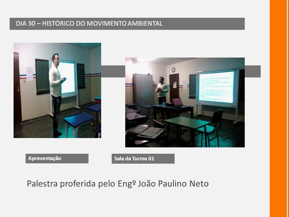 Palestra proferida pelo Engº João Paulino Neto
