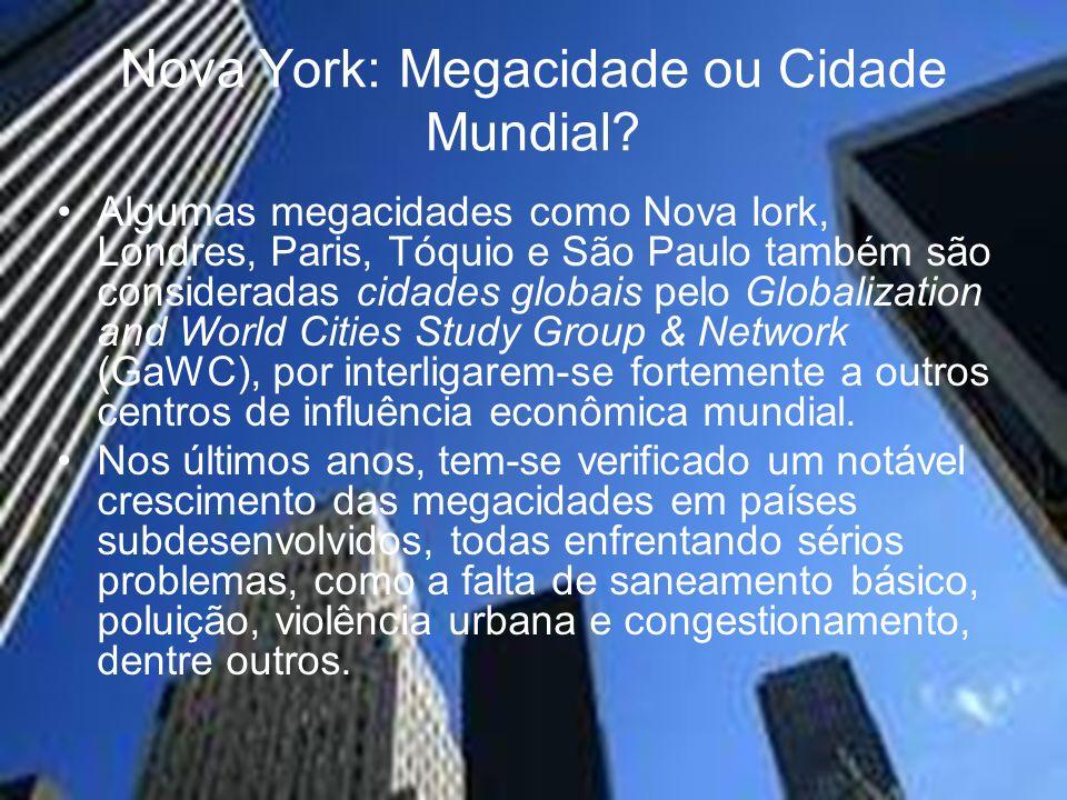 Nova York: Megacidade ou Cidade Mundial