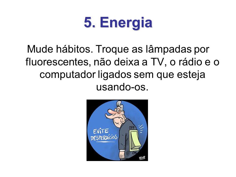 5. Energia Mude hábitos.