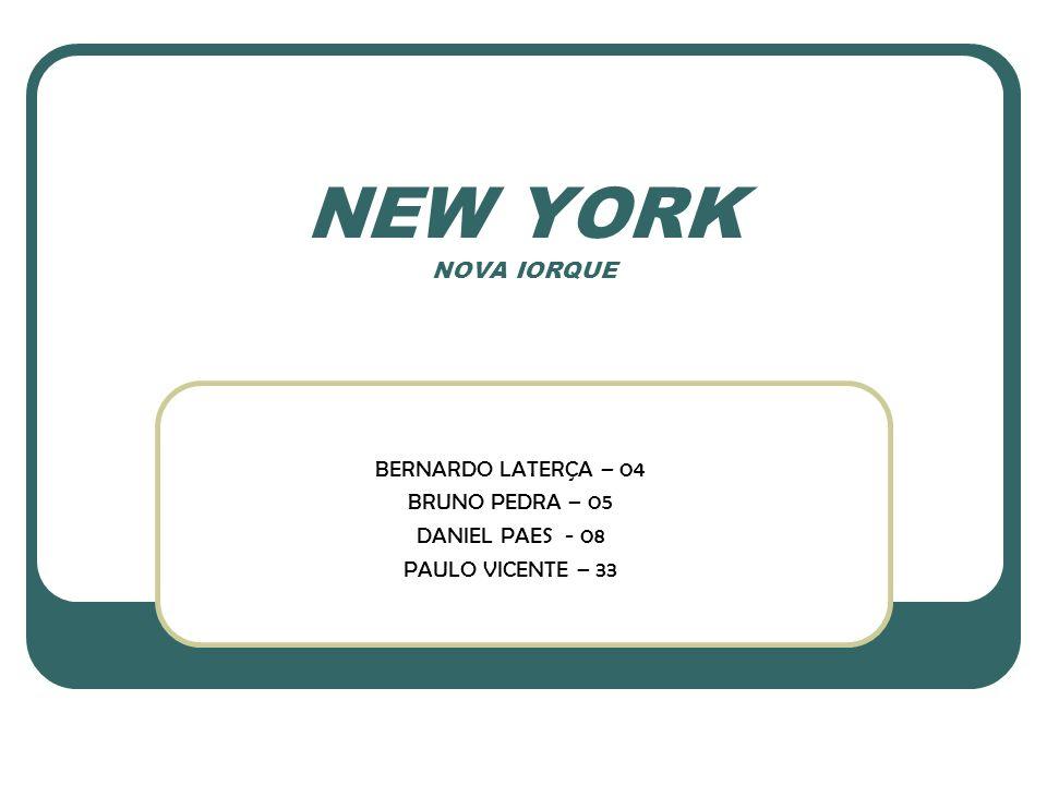 NEW YORK NOVA IORQUE BERNARDO LATERÇA – 04 BRUNO PEDRA – 05