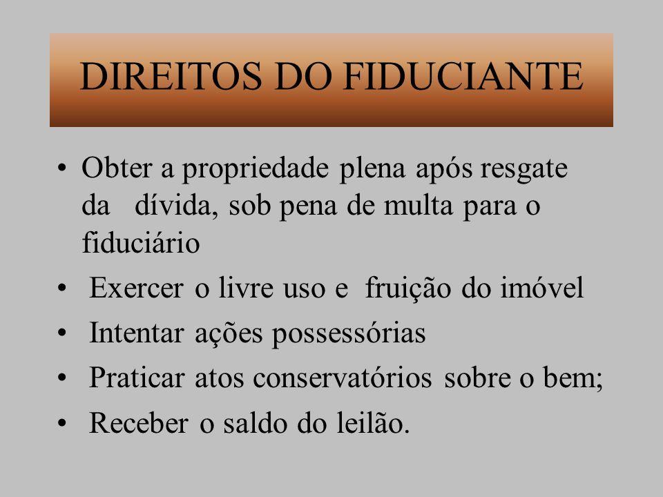 DIREITOS DO FIDUCIANTE