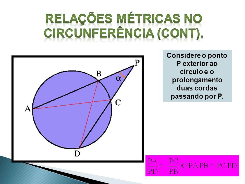 Relações métricas no Circunferência (cont).