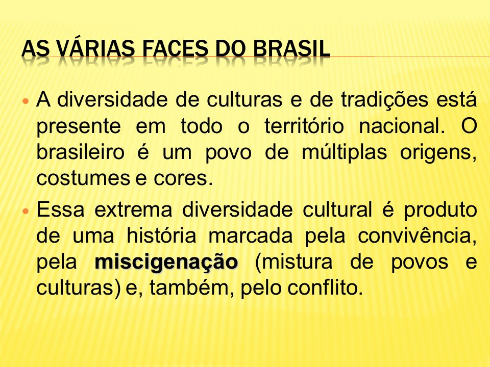 As várias faces do Brasil