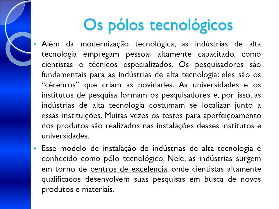 Os pólos tecnológicos