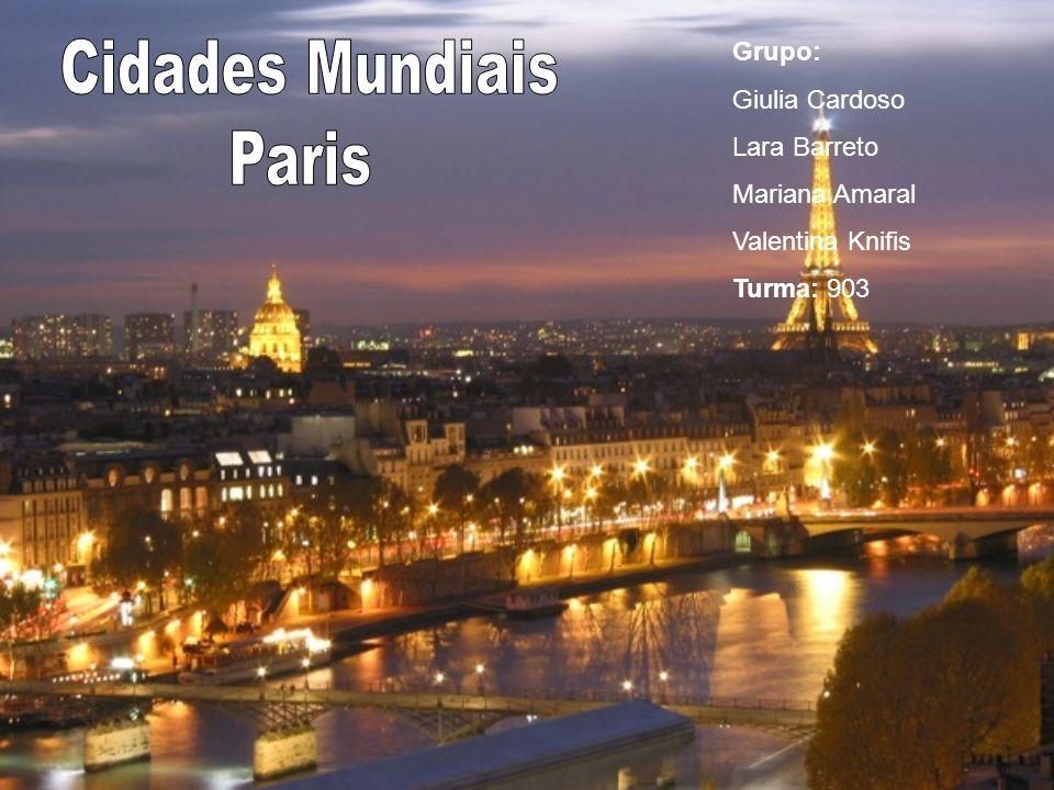 Cidades Mundiais Paris Grupo: Giulia Cardoso Lara Barreto