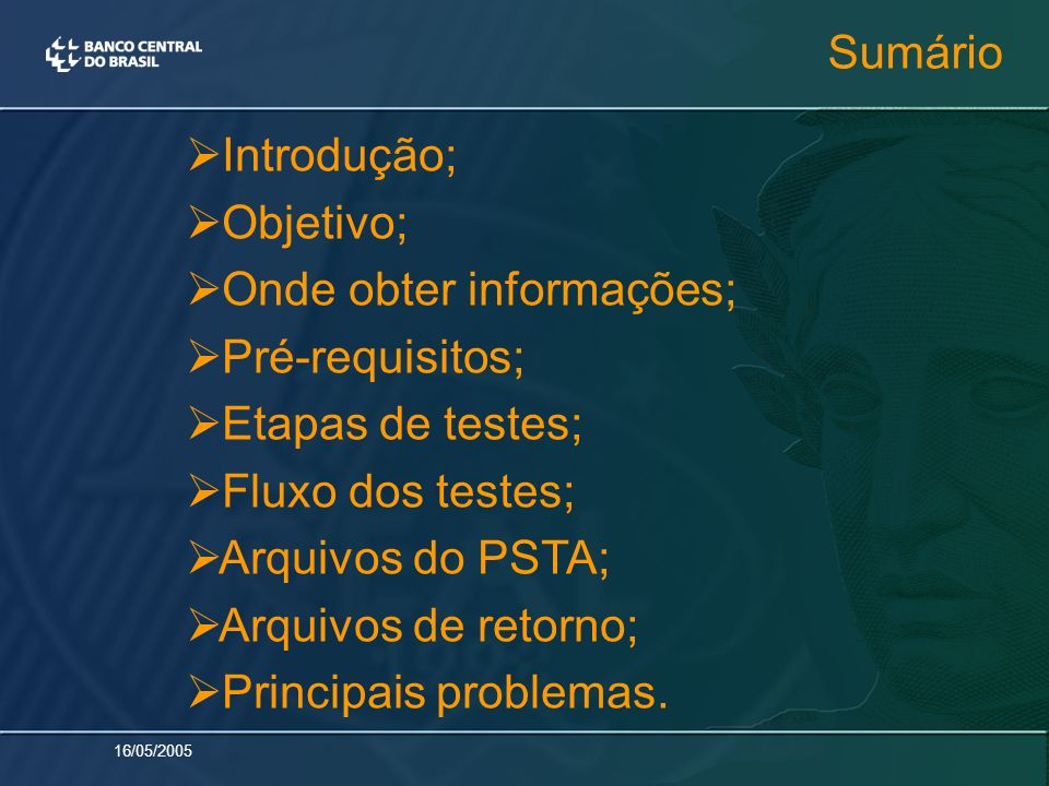 Sumário Introdução; Objetivo; Onde obter informações; Pré-requisitos; Etapas de testes; Fluxo dos testes;