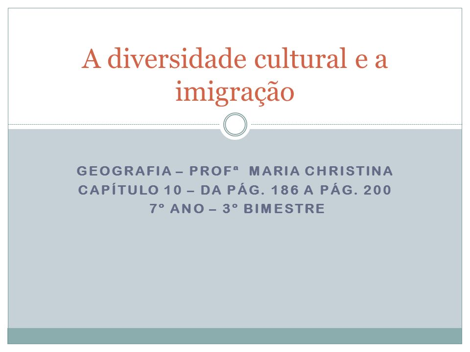 A diversidade cultural e a imigração