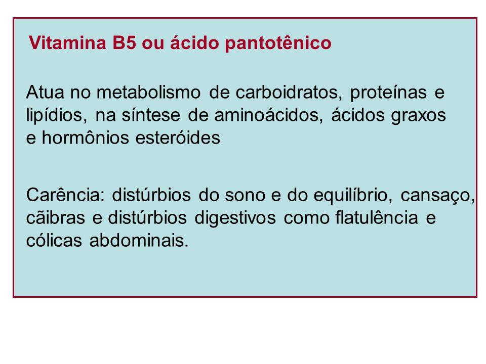 Vitamina B5 ou ácido pantotênico