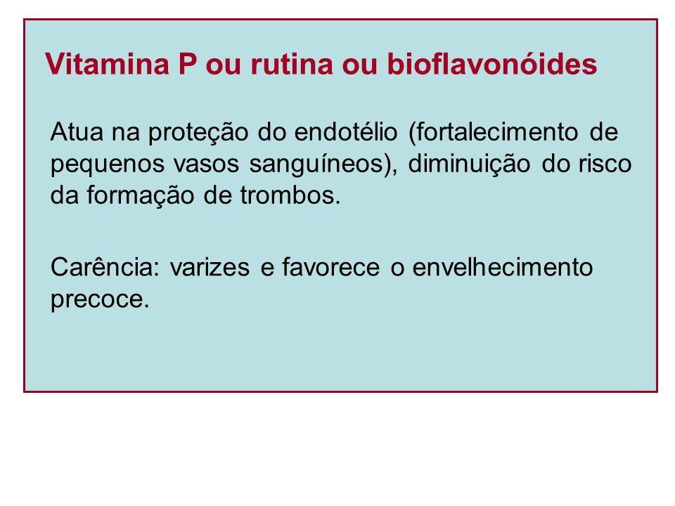 Vitamina P ou rutina ou bioflavonóides