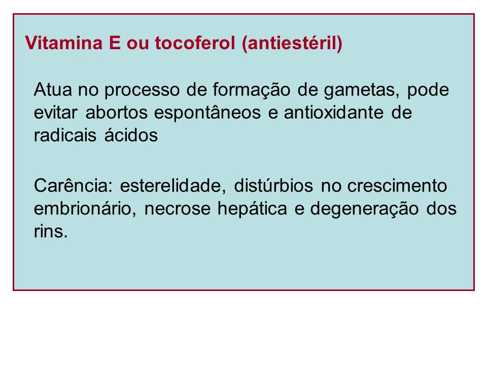 Vitamina E ou tocoferol (antiestéril)