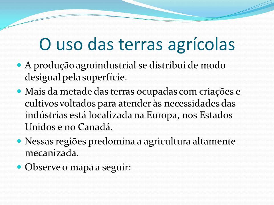 O uso das terras agrícolas