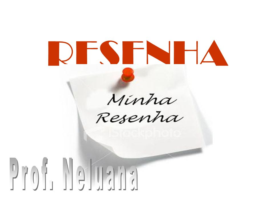 RESENHA Prof. Neluana