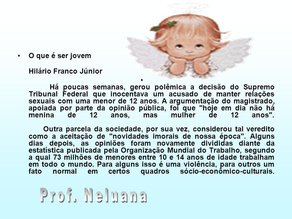 Prof. Neluana O que é ser jovem Hilário Franco Júnior