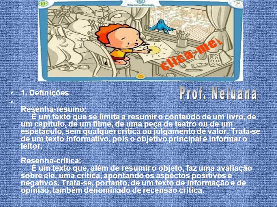 Prof. Neluana 1. Definições