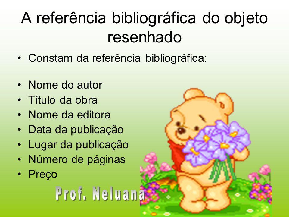 A referência bibliográfica do objeto resenhado