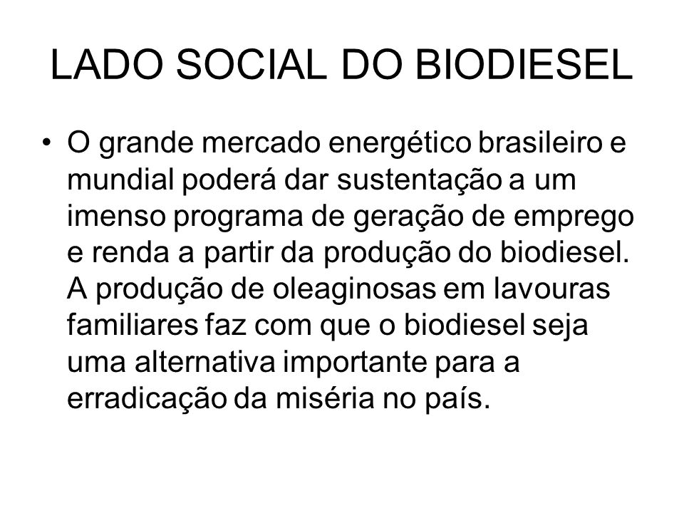 LADO SOCIAL DO BIODIESEL