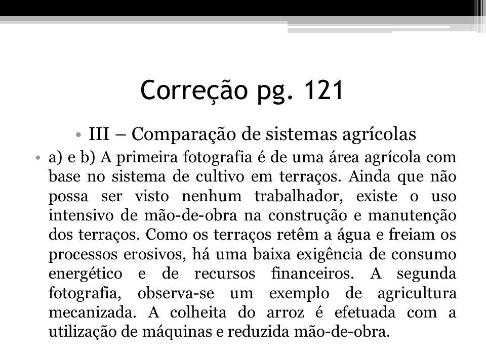 III – Comparação de sistemas agrícolas